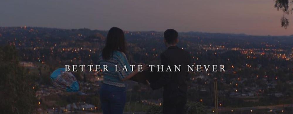 5-Better-Late-Than-Never-Still