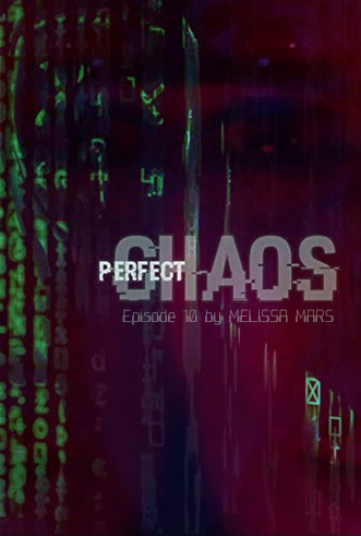 Perfect Chaos - Episode 10