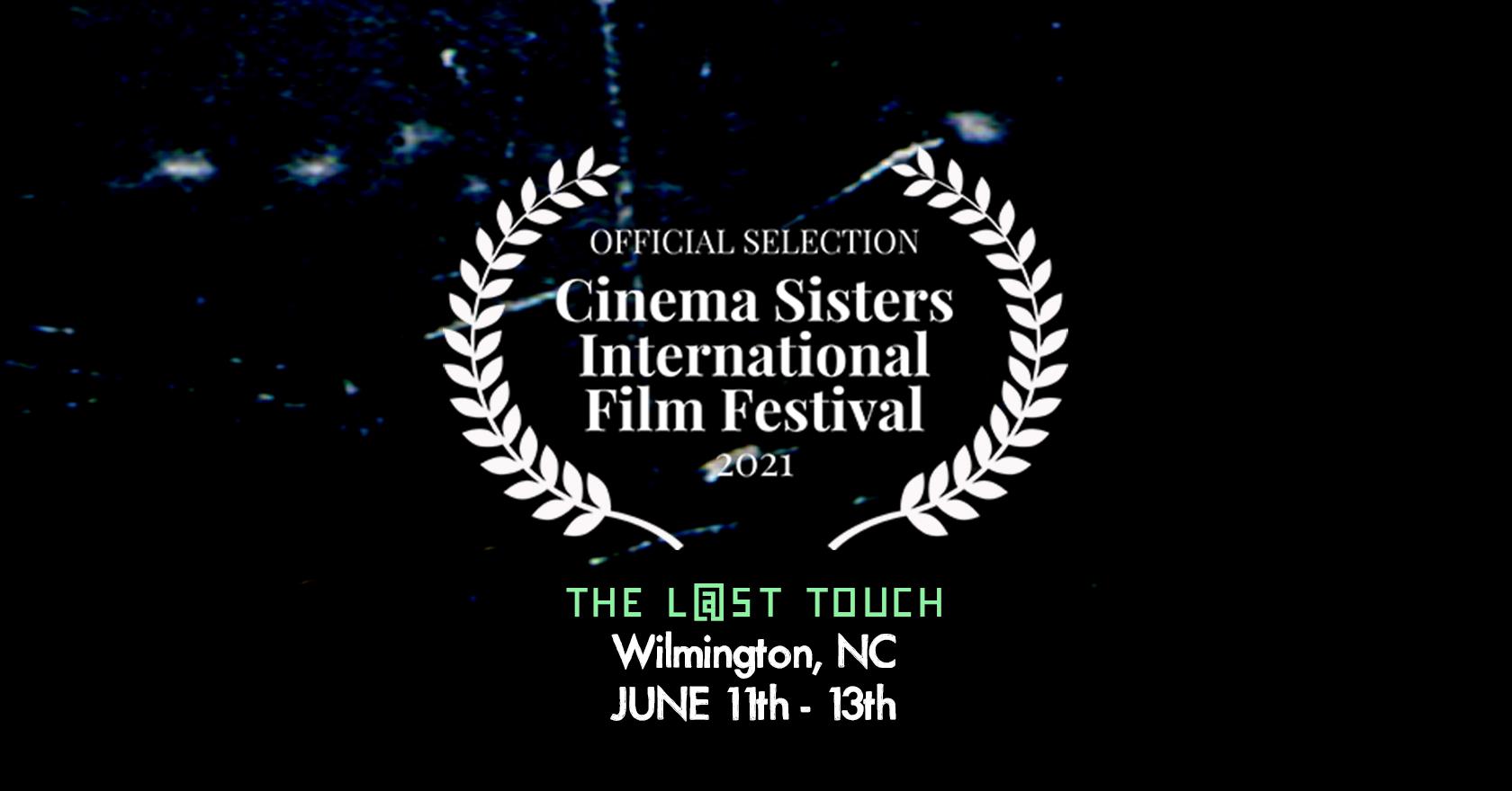 Official Selection at Cinema Sisters International Film Festival 2021 | June 11 – 13