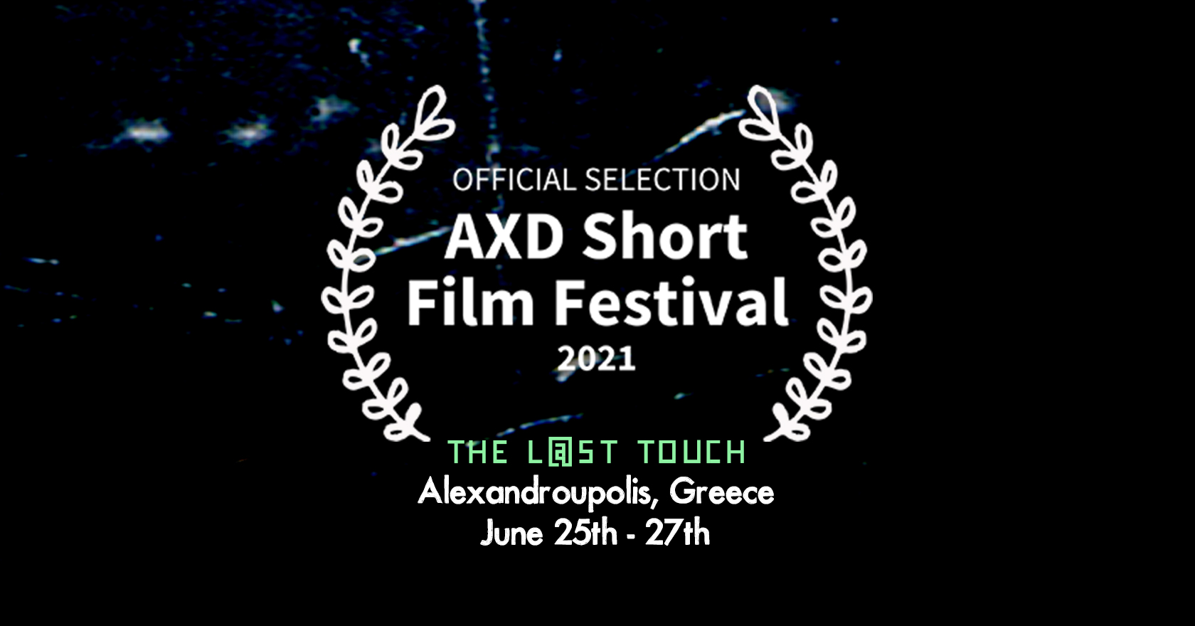 Greece Premiere at AXD Short Film Festival 2021 | June 25 – 27