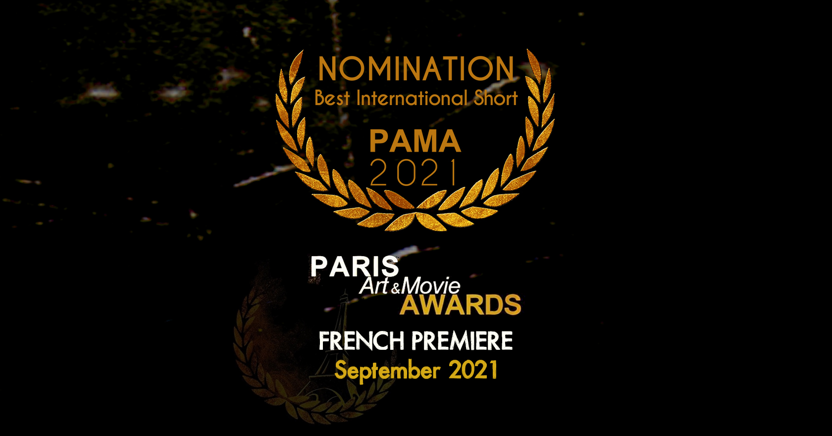 French Premiere at Paris Art Movie Awards 2021 | September 1-12