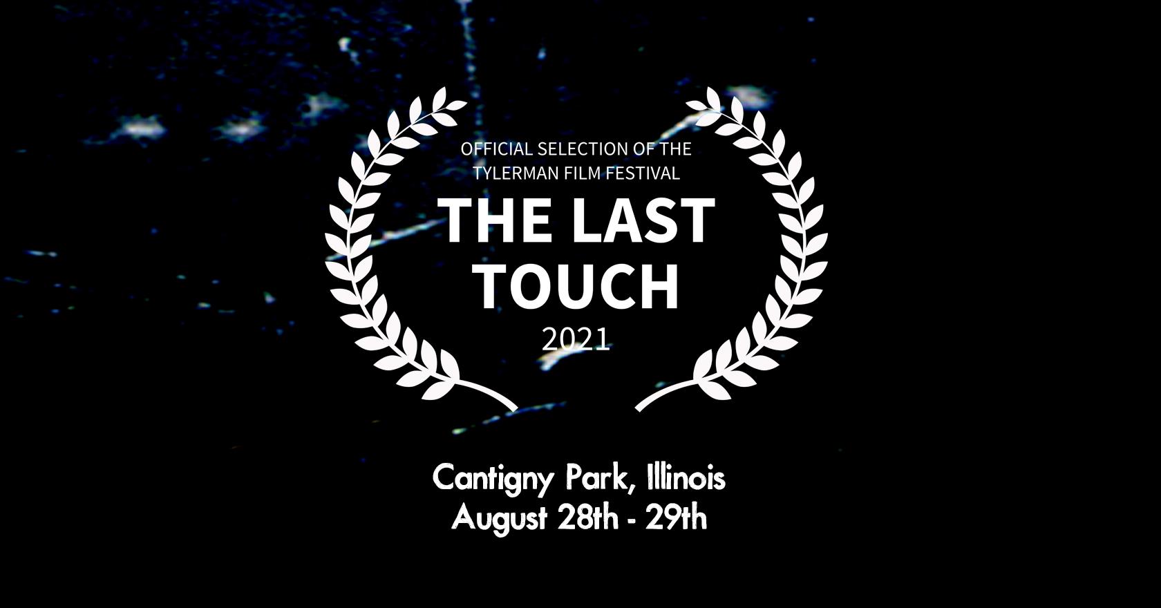 Illinois Premiere at Tylerman Film Festival 2021 | Aug 28 – 29