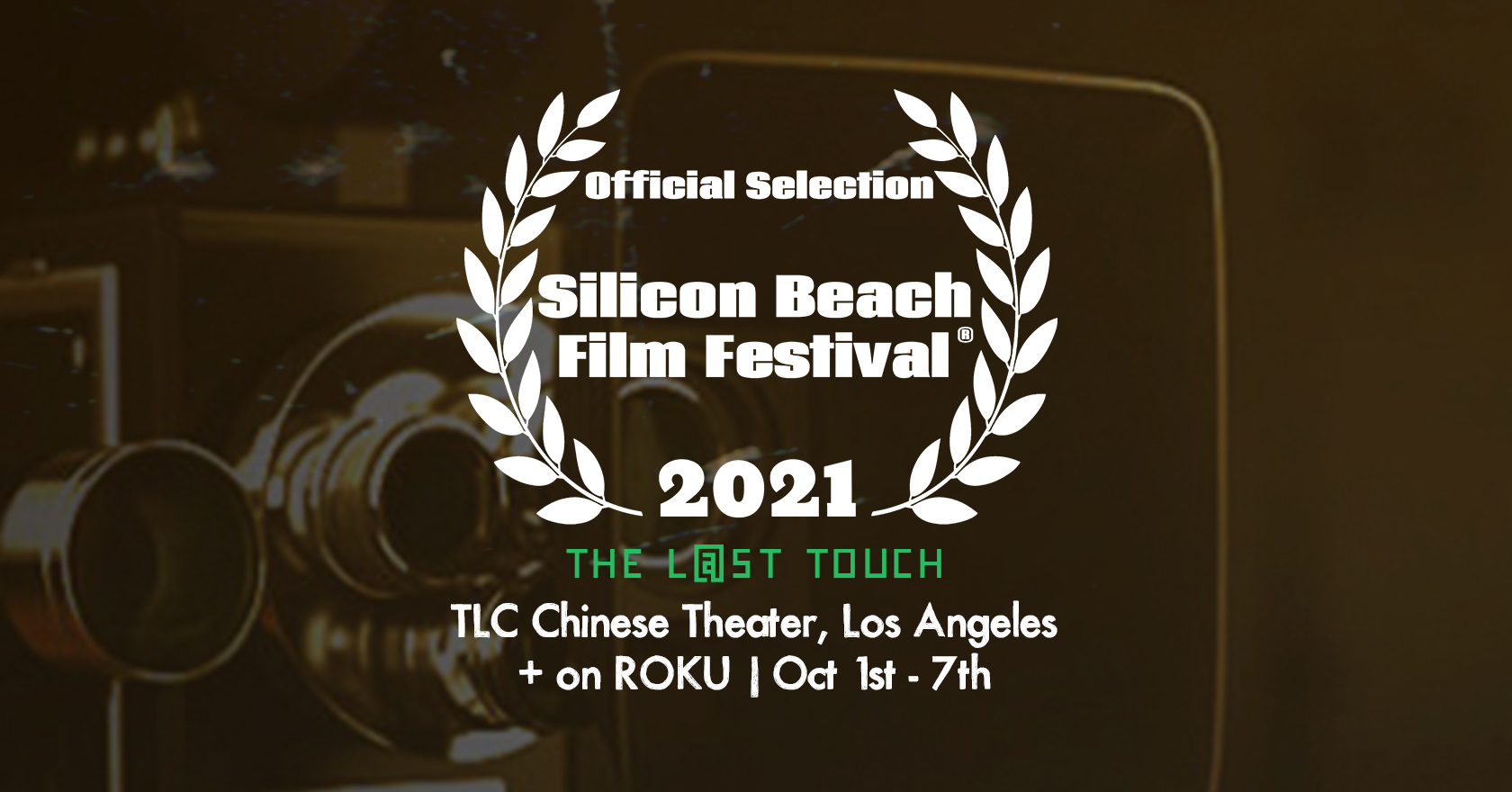 Silicon Beach Film Festival 2021 at TCL Chinese Theater | October 1st!